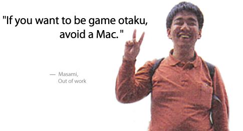 If you want to be game otaku, avoid a Mac.